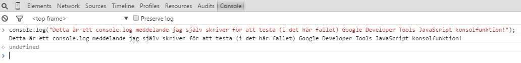 Console.log testmeddelande för Google Developer tools