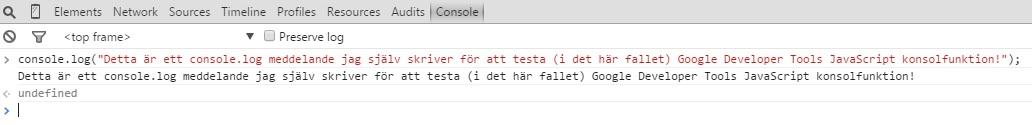 Console.log testmeddelande för Google Developer tools